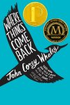 Where Things Come Back PB
